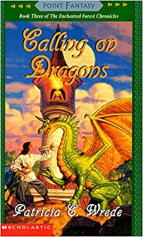 Calling on Dragons (Enchanted Forest Chronicles, #3) by Patricia C. Wrede
