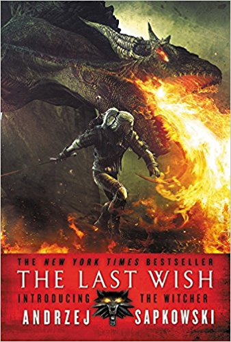 The Last Wish (The Witcher, #1) by Andrzej Sapkowski, Danusia Stok