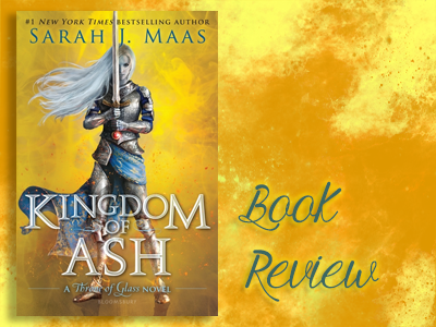 Book Review : Kingdom of Ash - Blogging with Dragons